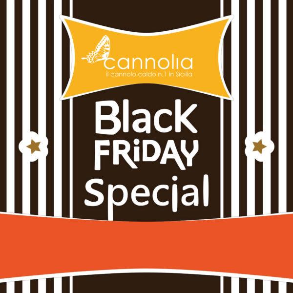 black friday cannolia scicli